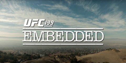 UFC 199 Embedded