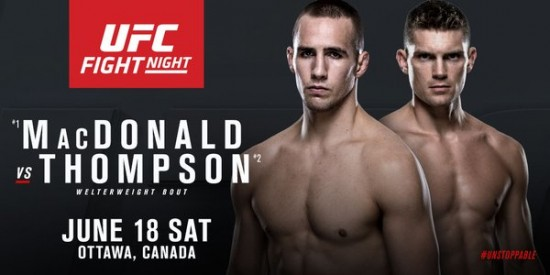 Rory MacDonald Vs Stephen Thompson Headlines UFC Fight
