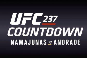 UFC 237 Countdown